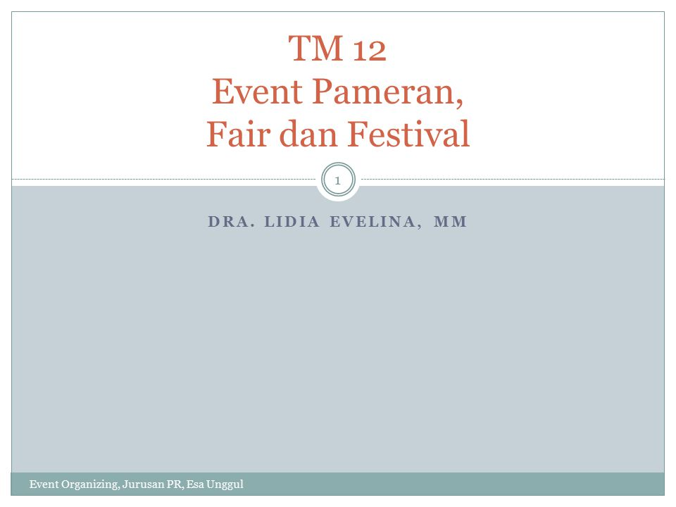 TM 12 Event Pameran, Fair dan Festival