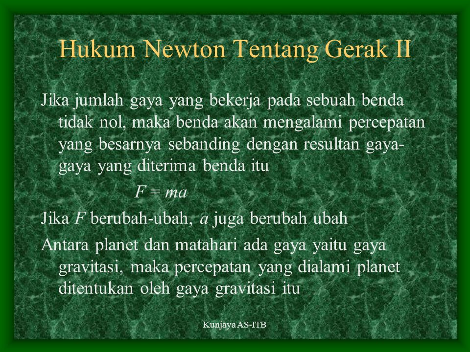 Hukum Newton Tentang Gerak II