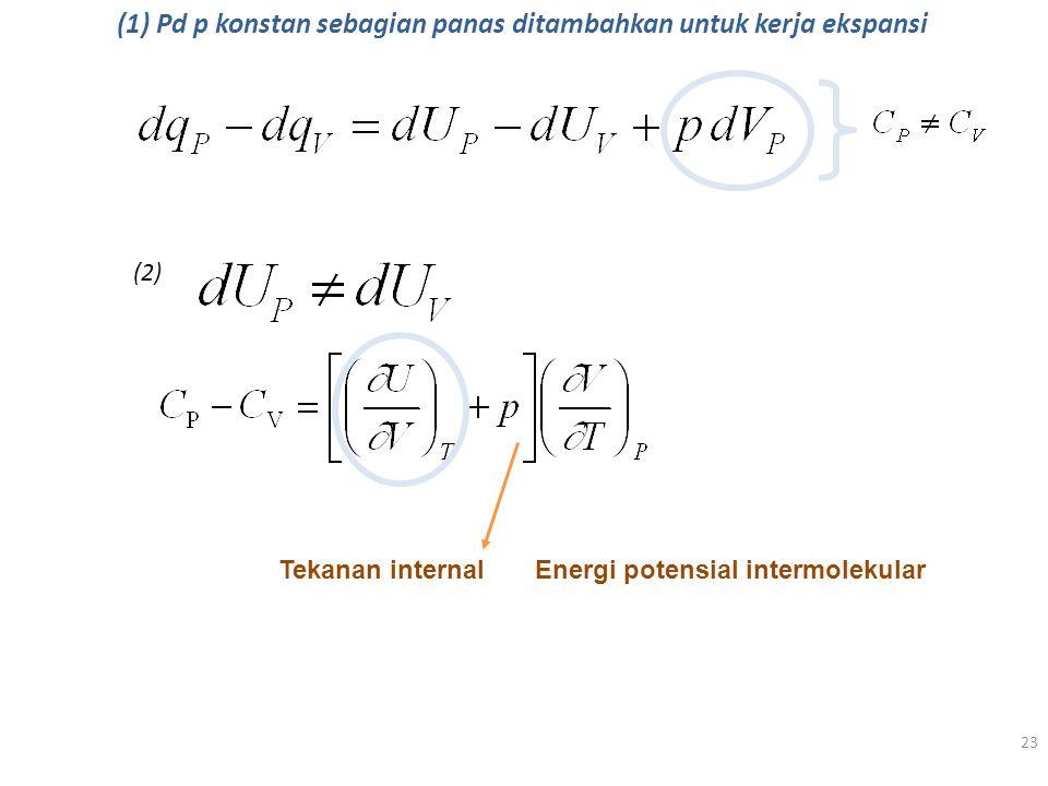 (1) Pd p konstan sebagian panas ditambahkan untuk kerja ekspansi