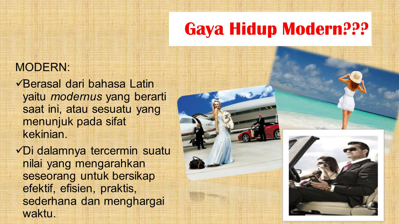 Gaya Hidup Modern MODERN: