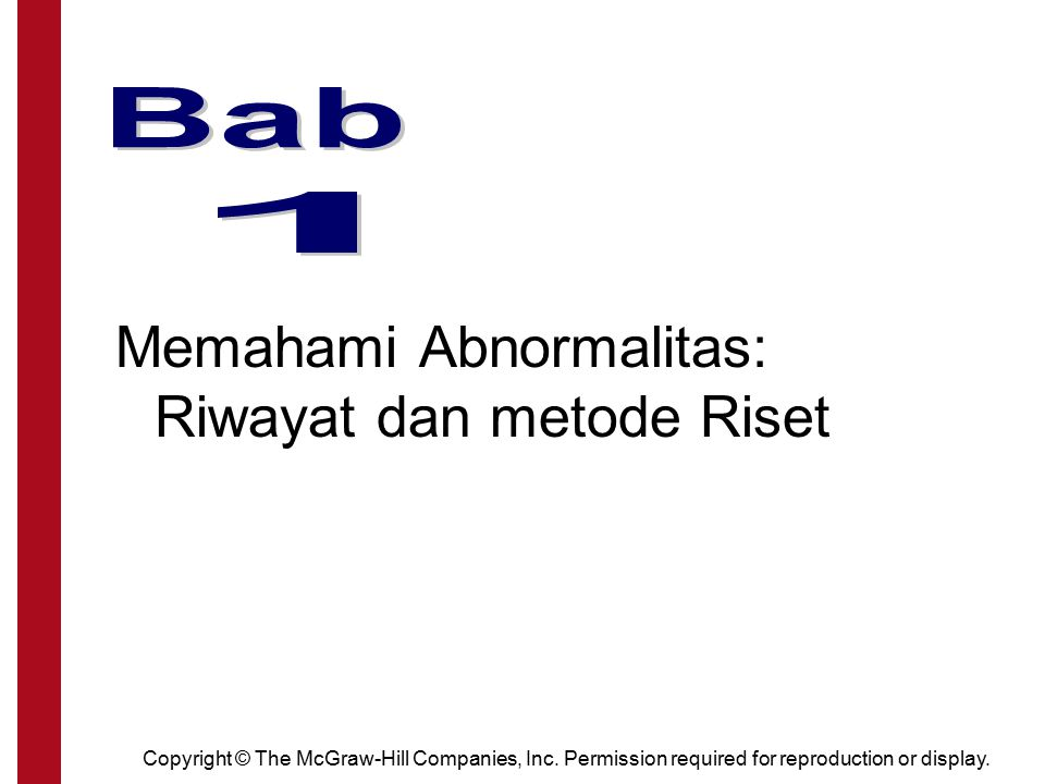 Chapter 1 Memahami Abnormalitas: Riwayat dan metode Riset Bab 1