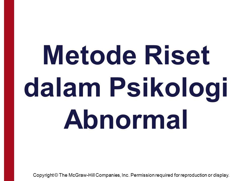Metode Riset dalam Psikologi Abnormal