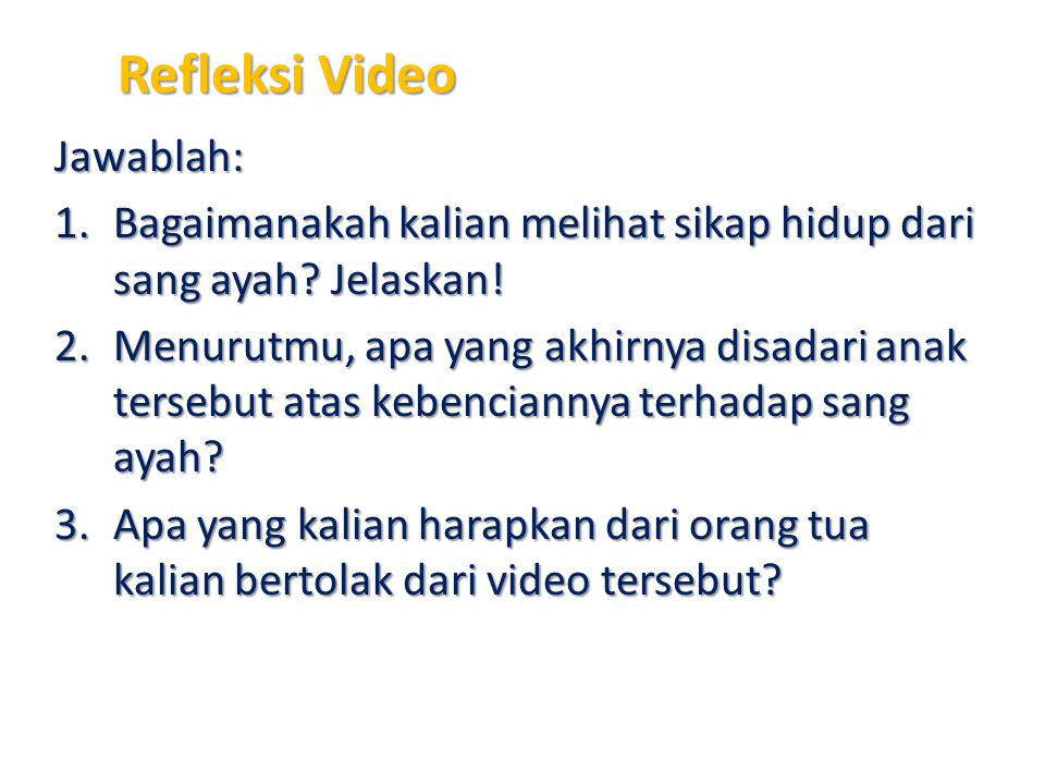 Refleksi Video Jawablah: