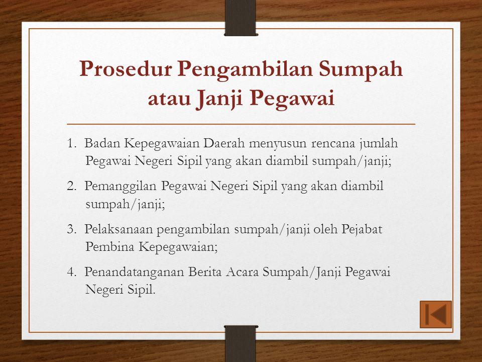 Prosedur Pengambilan Sumpah atau Janji Pegawai