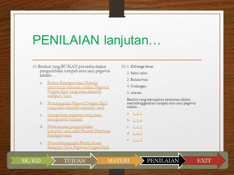 PENILAIAN lanjutan… SK/KD TUJUAN MATERI PENILAIAN EXIT