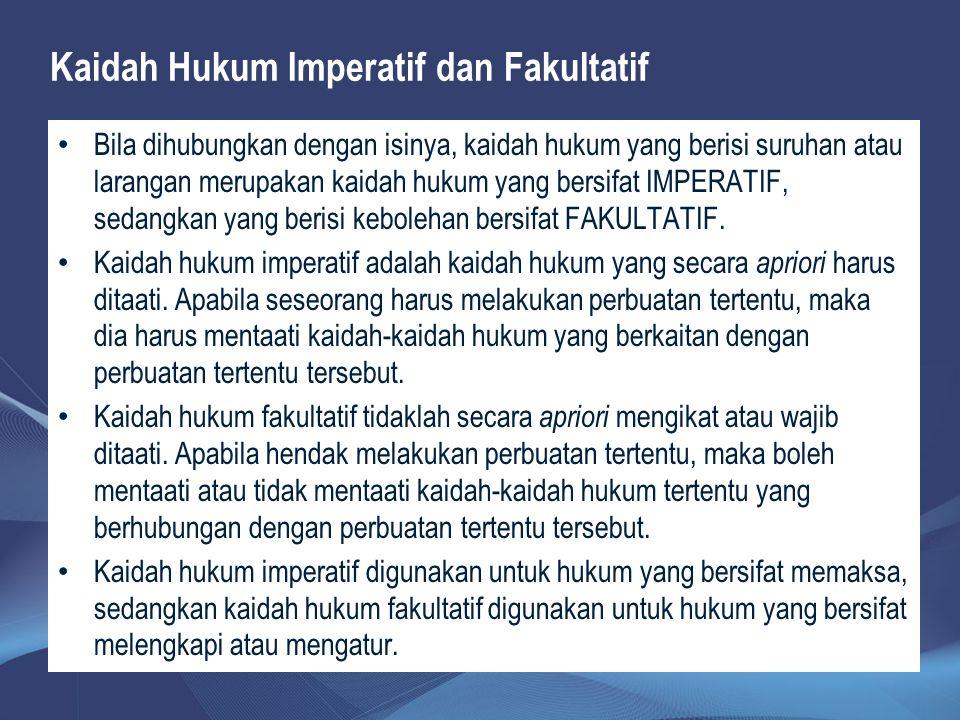 Kaidah Hukum Imperatif dan Fakultatif