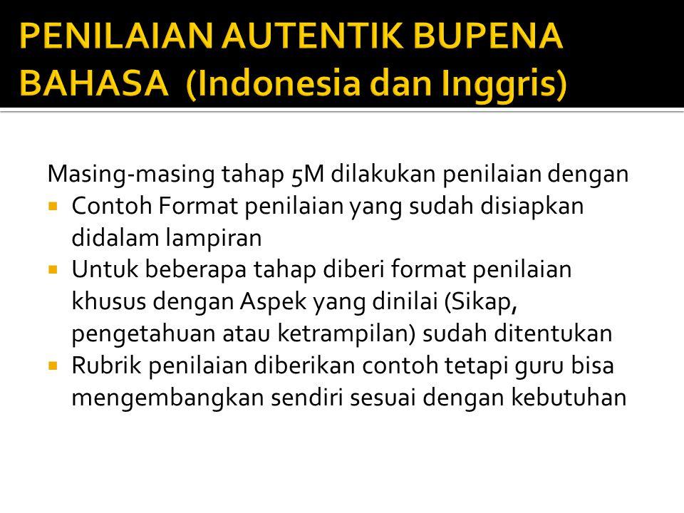 PENILAIAN AUTENTIK BUPENA BAHASA (Indonesia dan Inggris)