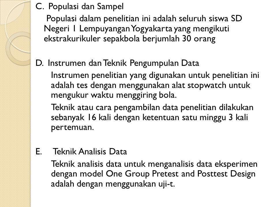 C. Populasi dan Sampel
