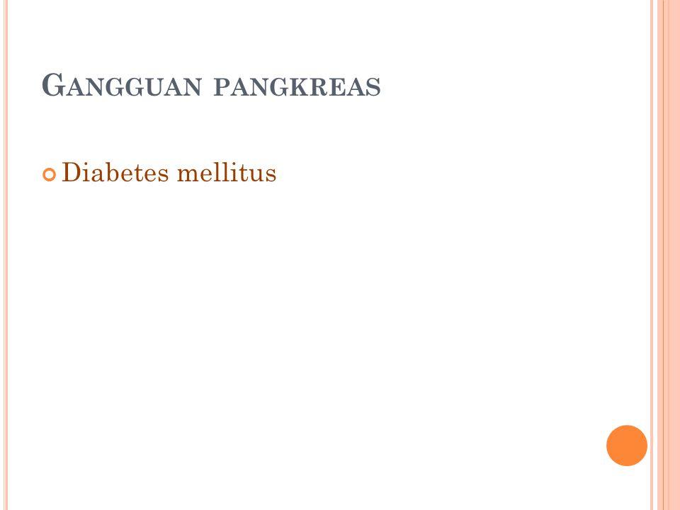 Gangguan pangkreas Diabetes mellitus