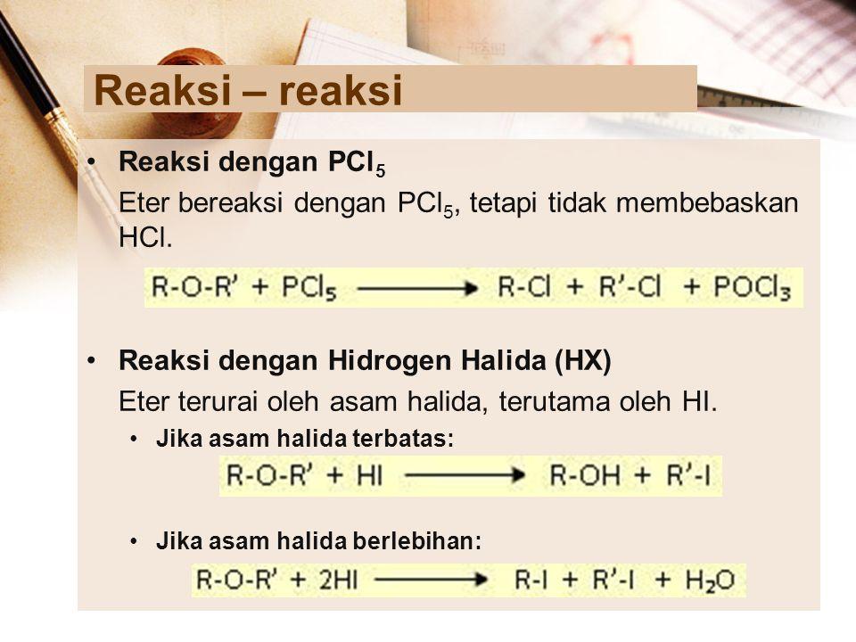 Reaksi – reaksi Reaksi dengan PCl5