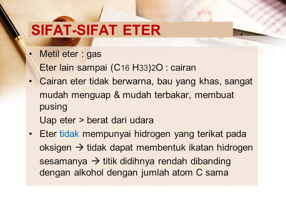 SIFAT-SIFAT ETER Metil eter : gas