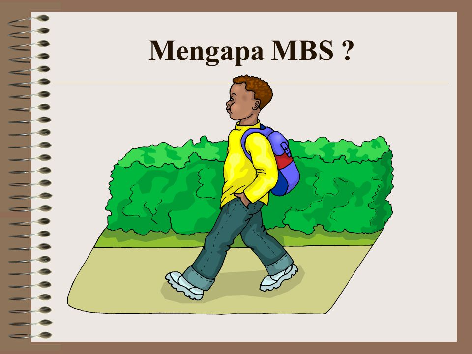 Mengapa MBS