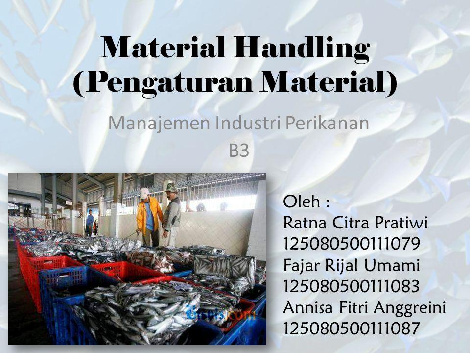Material Handling (Pengaturan Material)