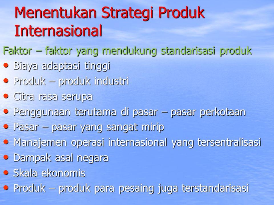 Menentukan Strategi Produk Internasional