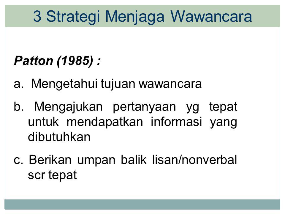 3 Strategi Menjaga Wawancara