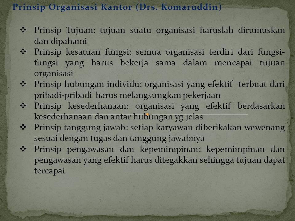 Prinsip Organisasi Kantor (Drs. Komaruddin)