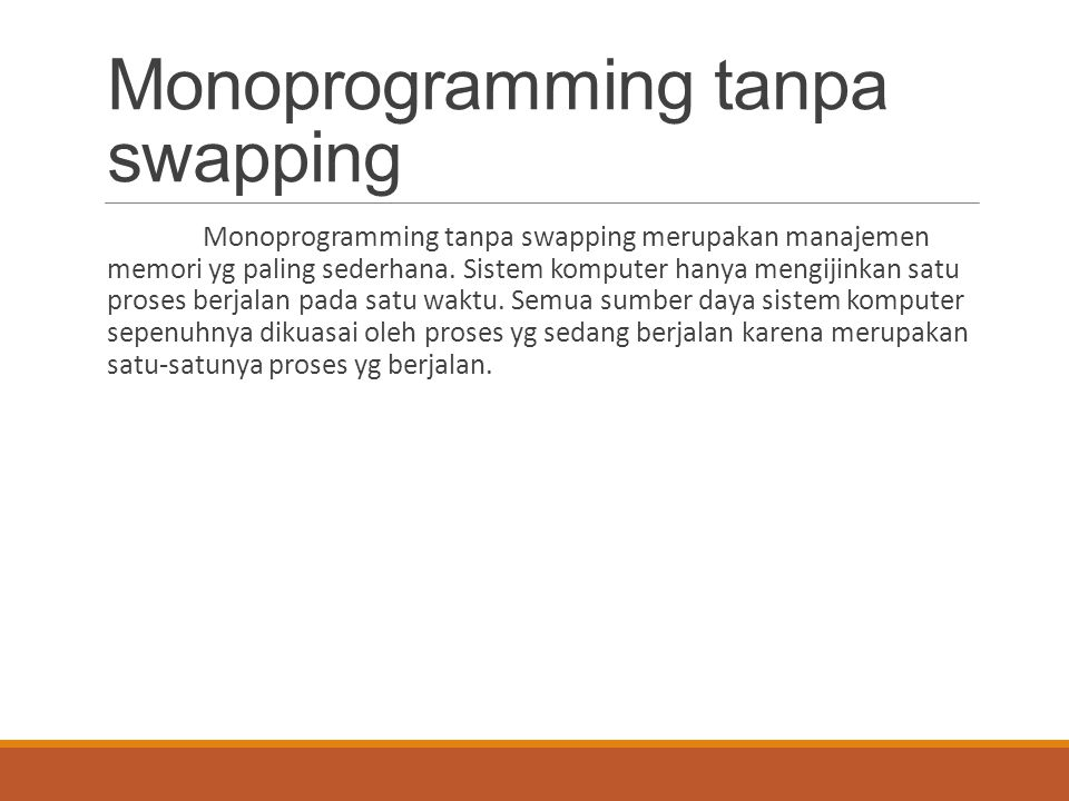 Monoprogramming tanpa swapping