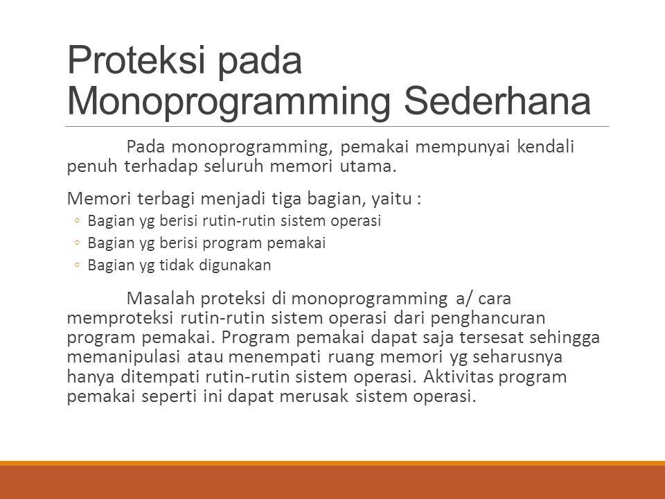 Proteksi pada Monoprogramming Sederhana