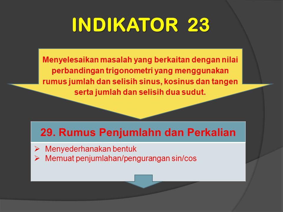 29. Rumus Penjumlahn dan Perkalian