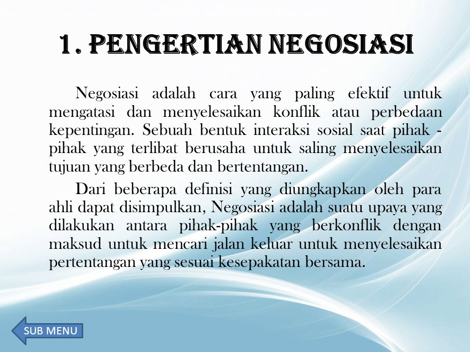 1. PENGERTIAN NEGOSIASI