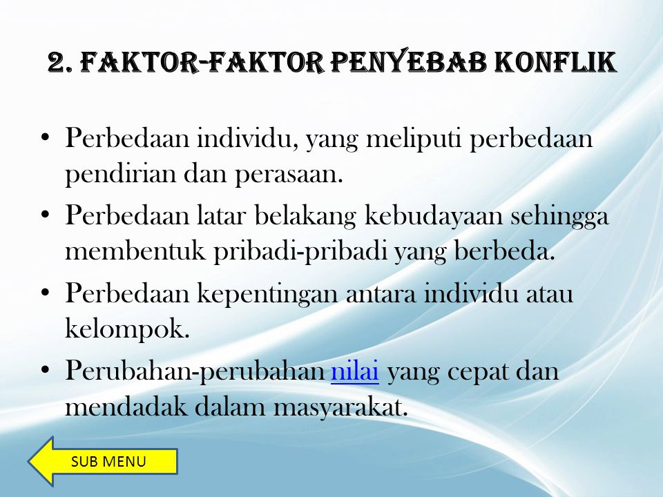 2. Faktor-Faktor Penyebab Konflik