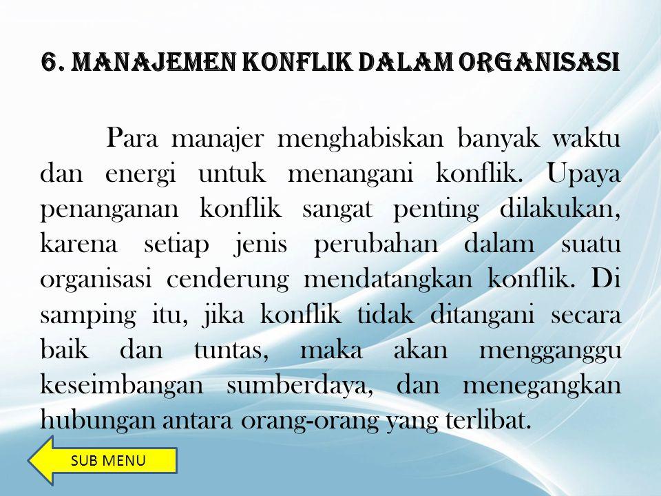 6. MANAJEMEN KONFLIK DALAM ORGANISASI