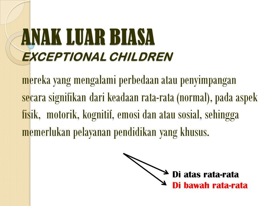 ANAK LUAR BIASA EXCEPTIONAL CHILDREN