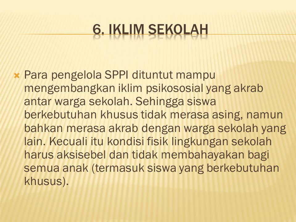 6. IKLIM SEKOLAH