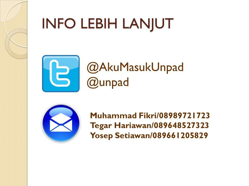 INFO LEBIH LANJUT @AkuMasukUnpad @unpad Muhammad Fikri/08989721723