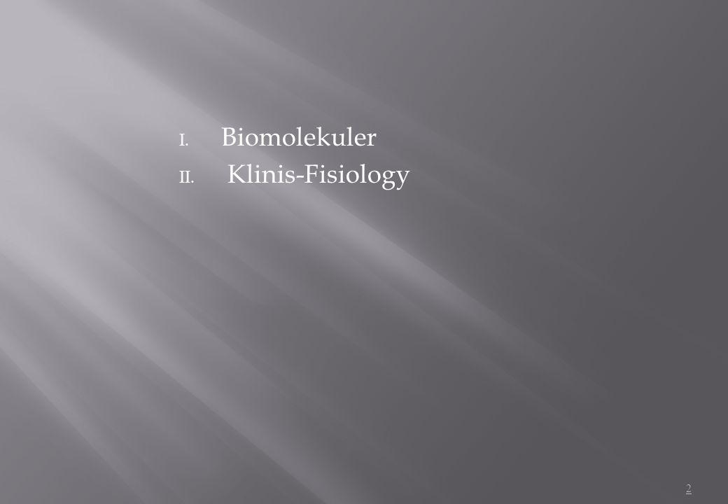 Biomolekuler Klinis-Fisiology