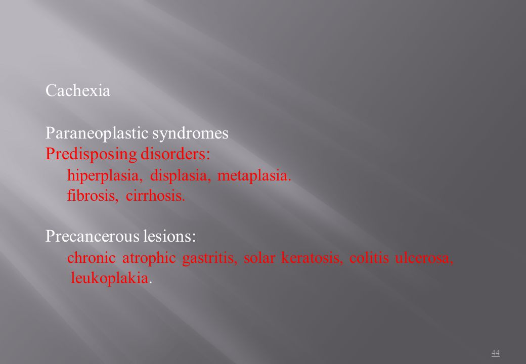 Paraneoplastic syndromes Predisposing disorders: