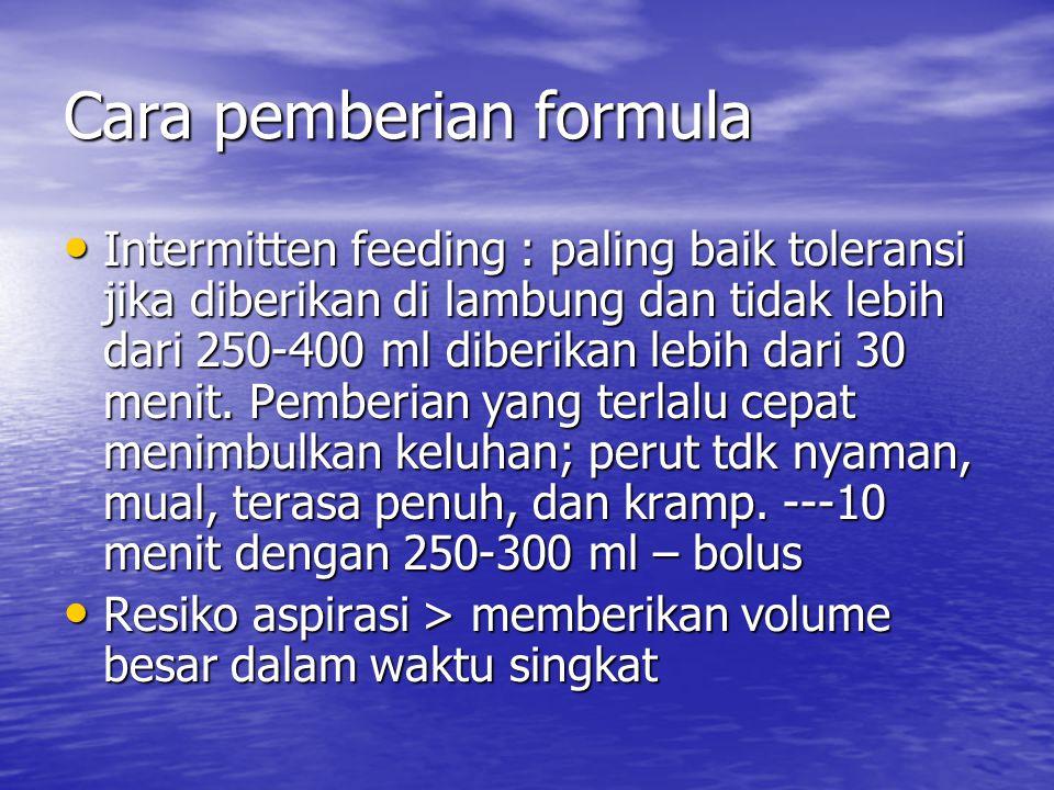Cara pemberian formula