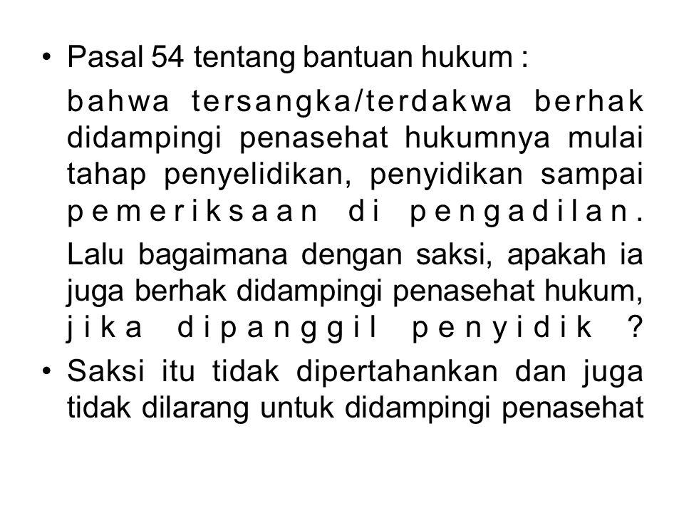 Pasal 54 tentang bantuan hukum :