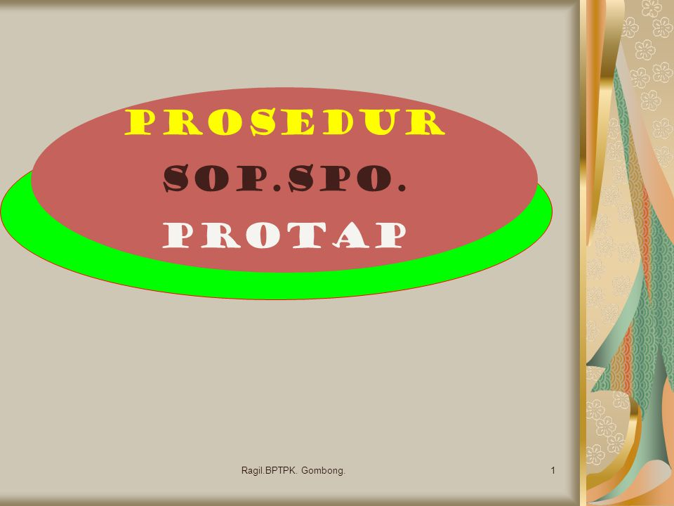 Prosedur SOP.SPO. Protap Ragil.BPTPK. Gombong.