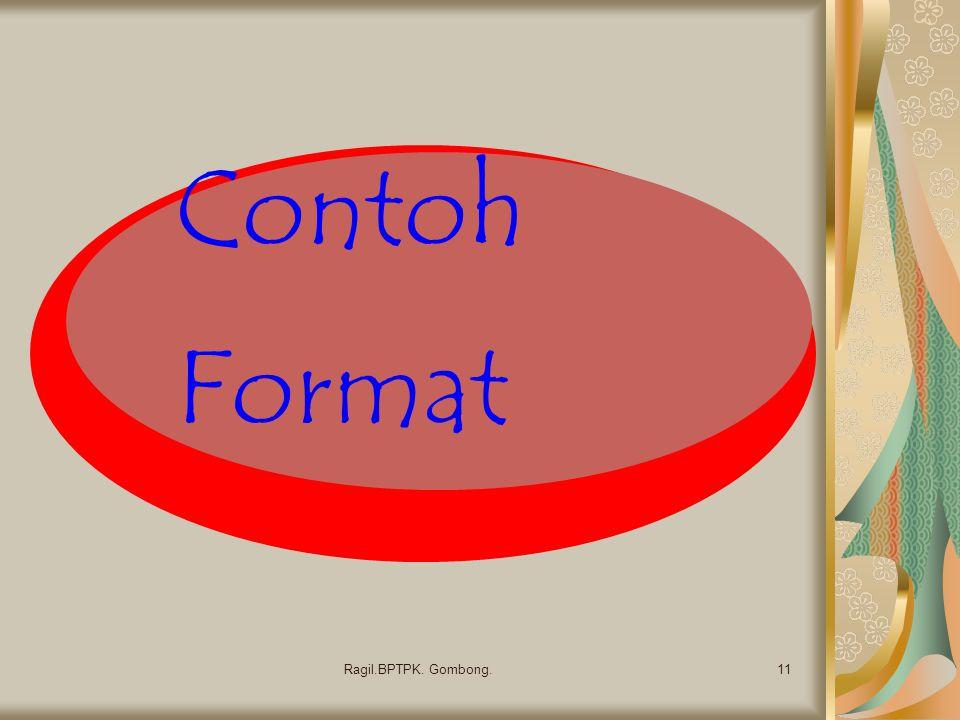 Contoh Format Ragil.BPTPK. Gombong.