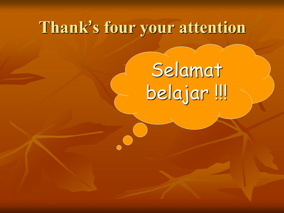 Thank's four your attention