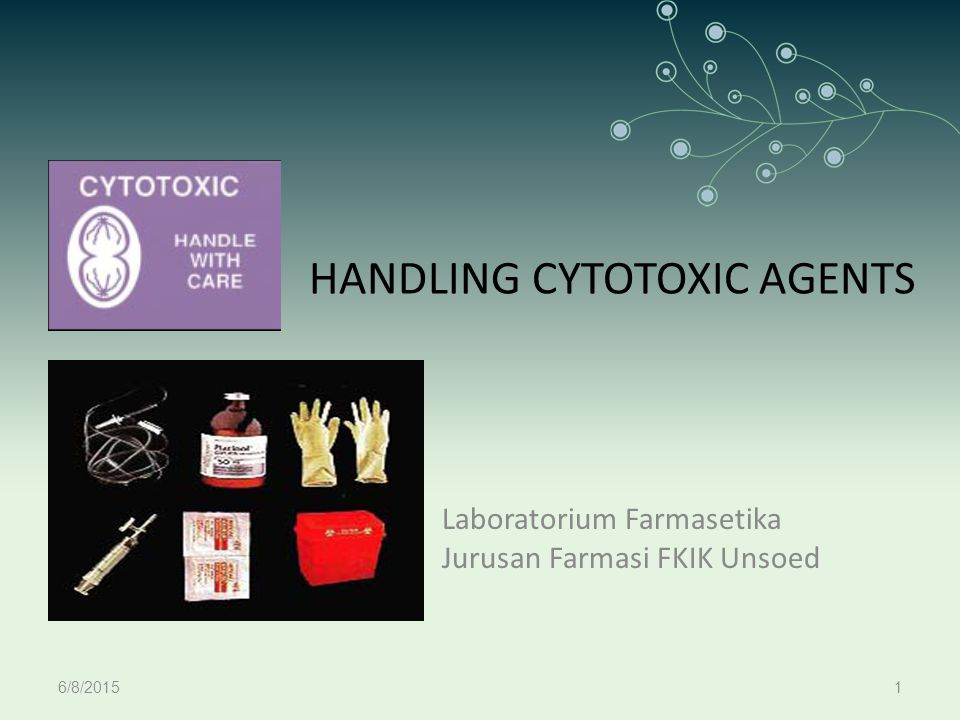 HANDLING CYTOTOXIC AGENTS