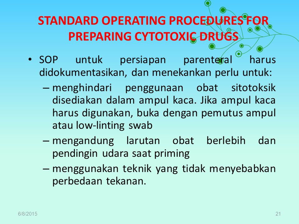 STANDARD OPERATING PROCEDURES FOR PREPARING CYTOTOXIC DRUGS