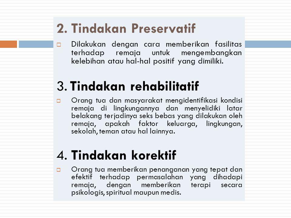 3. Tindakan rehabilitatif