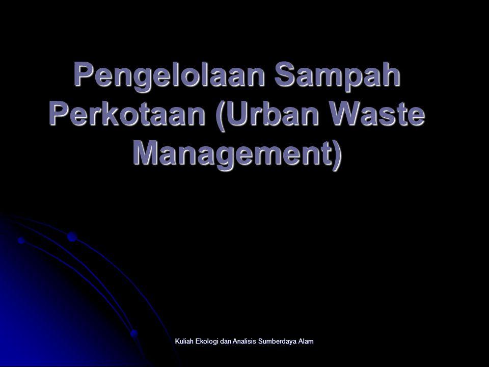 Pengelolaan Sampah Perkotaan (Urban Waste Management)