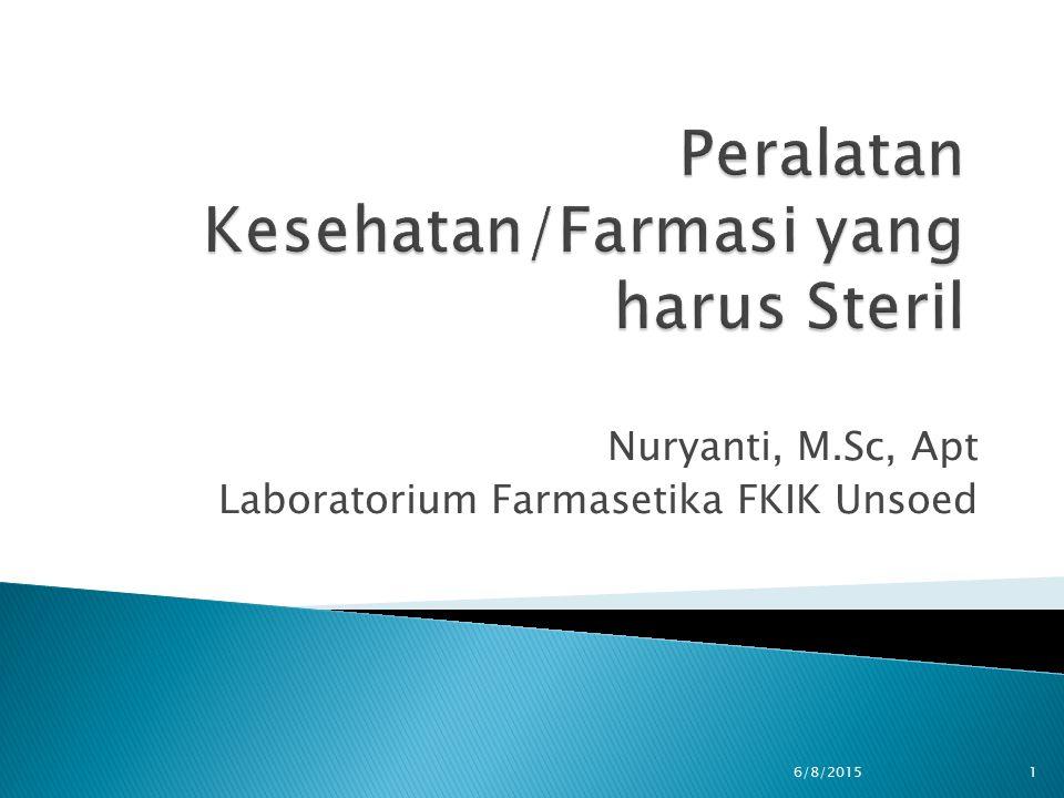 Peralatan Kesehatan/Farmasi yang harus Steril