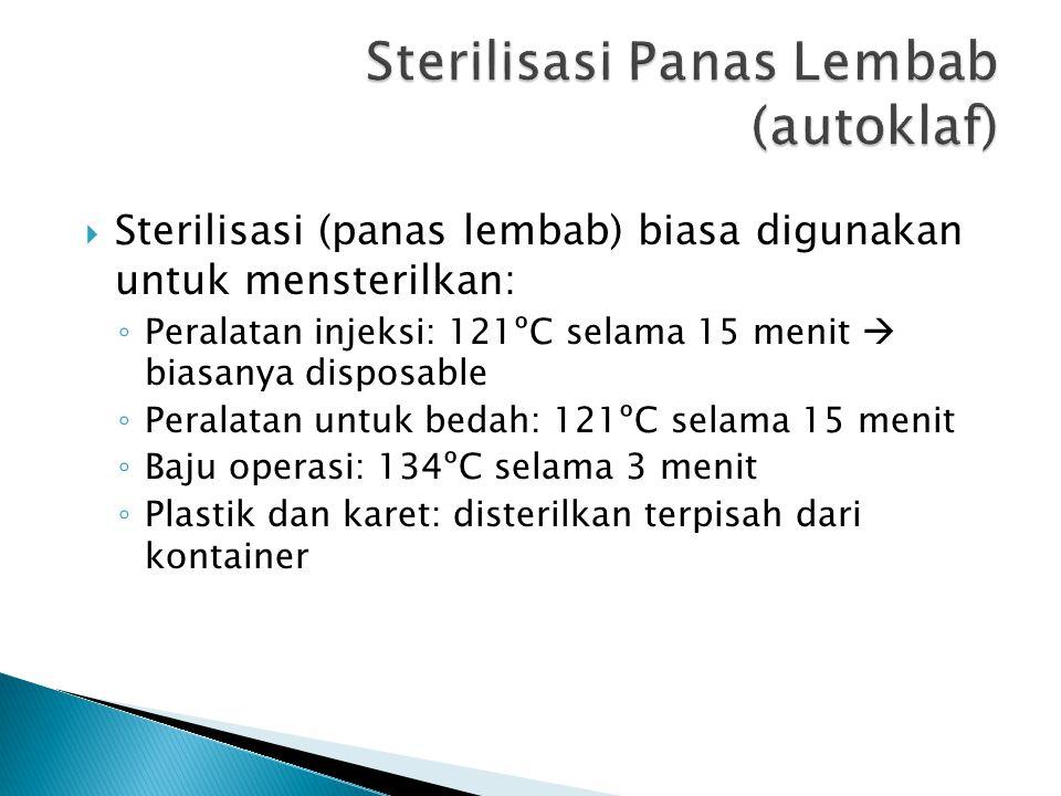 Sterilisasi Panas Lembab (autoklaf)