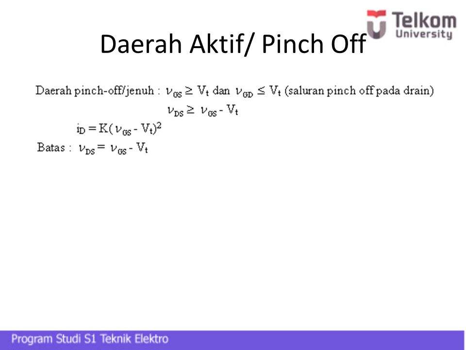 Daerah Aktif/ Pinch Off