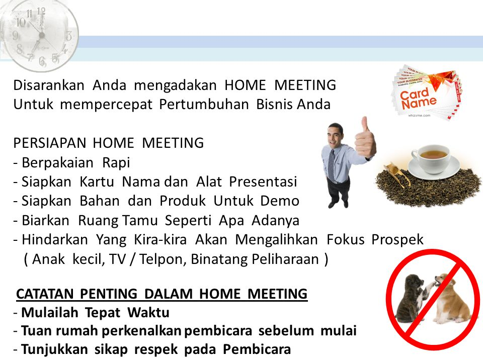 Disarankan Anda mengadakan HOME MEETING