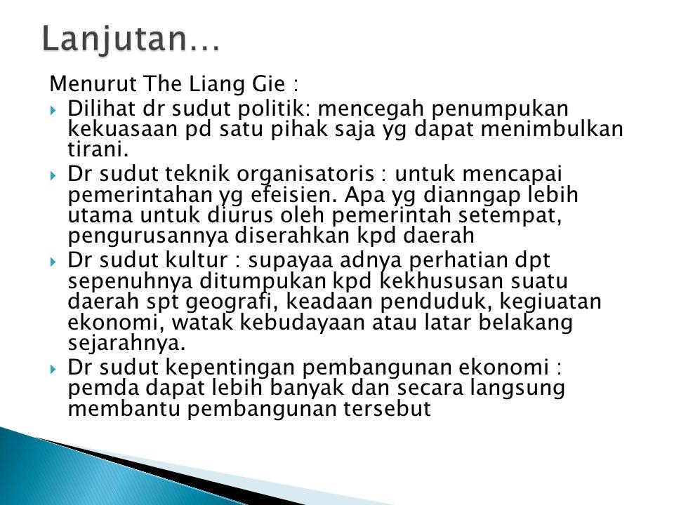 Lanjutan… Menurut The Liang Gie :