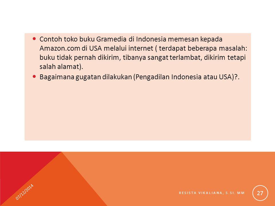 Bagaimana gugatan dilakukan (Pengadilan Indonesia atau USA) .