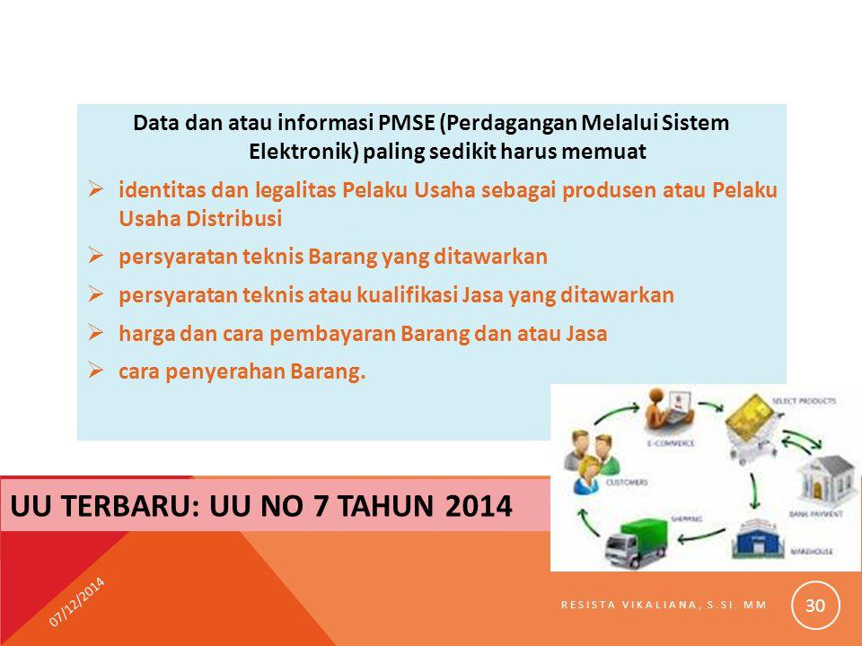 Data dan atau informasi PMSE (Perdagangan Melalui Sistem Elektronik) paling sedikit harus memuat