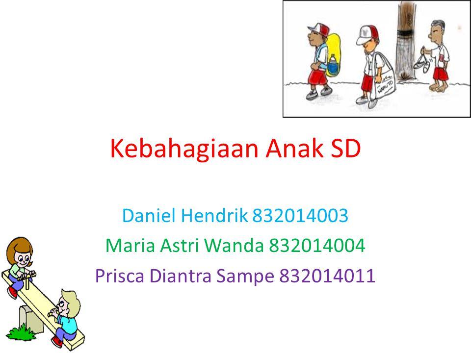 Kebahagiaan Anak SD Daniel Hendrik 832014003