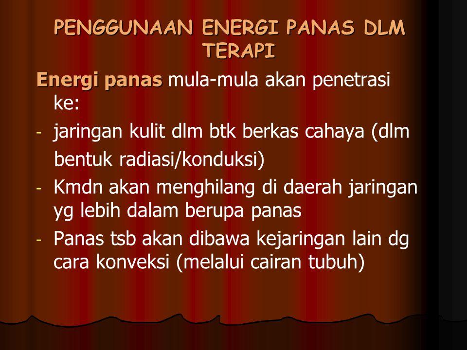 PENGGUNAAN ENERGI PANAS DLM TERAPI