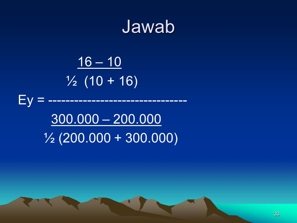 Jawab 16 – 10 ½ (10 + 16) Ey = --------------------------------